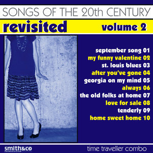 Songs Of The 20th Century / Revisited-Vol. 2