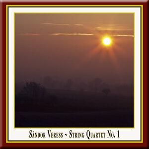 Sandor Veress: String Quartet No.1 / Streichquartett Nr.1