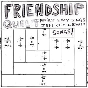 Friendship Quilt: Emily Lacy Sings Jeffrey Lewis Songs