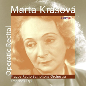Marta Krásová - Operatic Recital