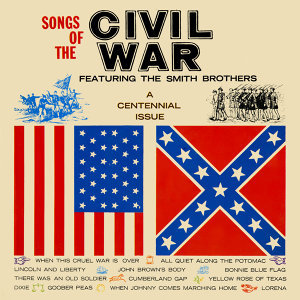 Songs Of The Civil War (A Centennial Issue)