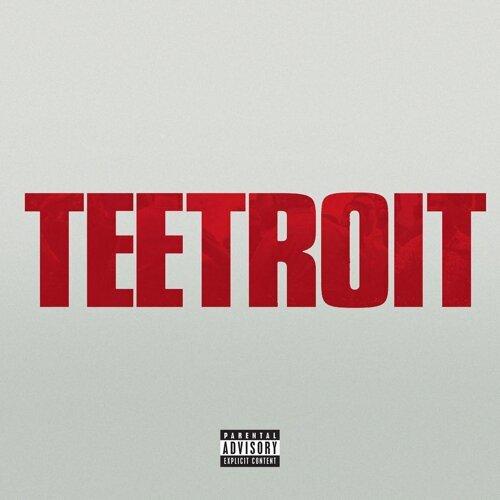 Teetroit (Inspired by Detroit)