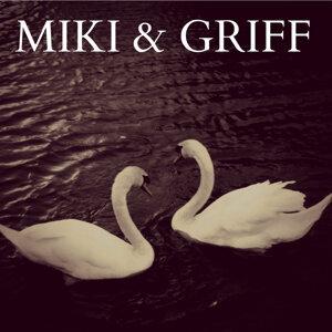 Miki & Griff