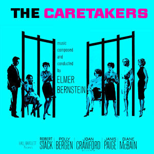 The Caretakers (Music From The Original 1963 Motion Picture Soundtrack)