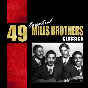 49 Essential Mills Brothers Classics