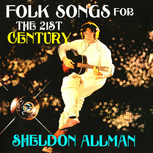 Folk Songs for the 21st Century