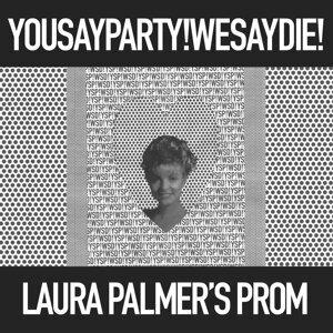 Laura Palmer's Prom (Single)