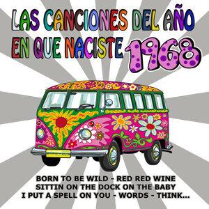Las Canciones Del Año En Que Naciste 1968
