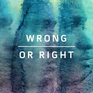 Wrong Or Right EP