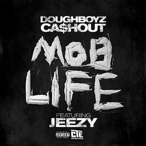 Mob Life [feat. Jeezy]