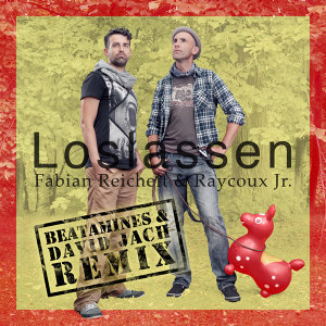 Loslassen (Beatamines & David Jach Remix) - Beatamines & David Jach Remix