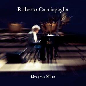 Cacciapaglia : Live from Milan
