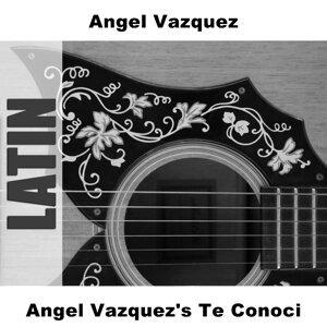 Angel Vazquez's Te Conoci