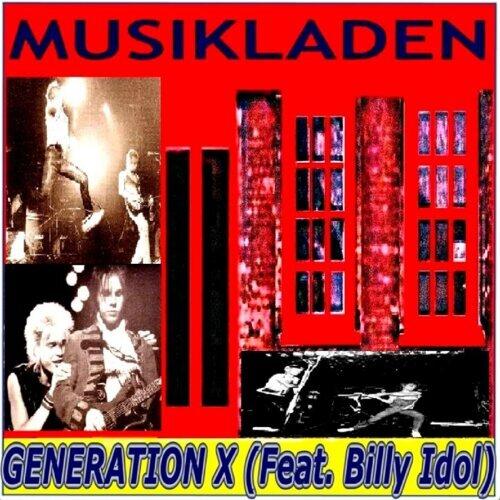 Generation X (feat. Billy Idol)