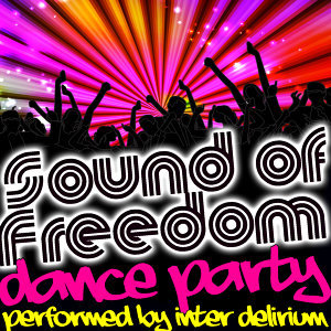 Sound of Freedom: Dance Party