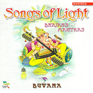 Songs of Light: Bhajans & Mantras