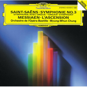 "Saint-Saëns: Symphony No.3 ""Organ"" / Messiaen: L'Ascension"