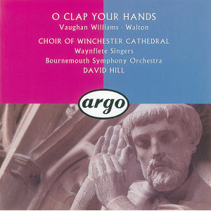 Walton/Vaughan Williams: O Clap Your Hands