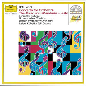 Bartók: The Miraculous Mandarin; Concerto for Orchestra