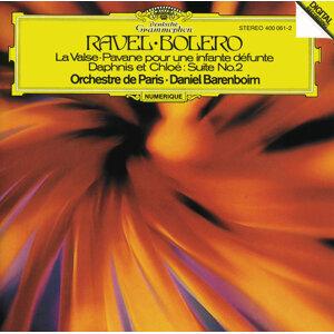 Ravel: Boléro; Pavane pour une infante défunte; Daphnis et Chloë (2e Suite)