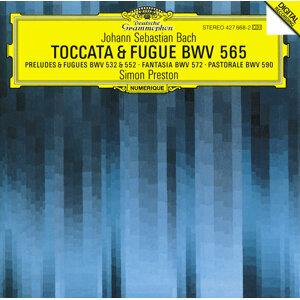 Bach, J.S.: Toccata and Fugue BWV 565; Organ Works BWV 572, 590, 532, 769 & 552