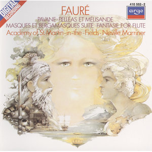 Fauré: Pelléas et Mélisande/Pavane/Fantasie, etc.