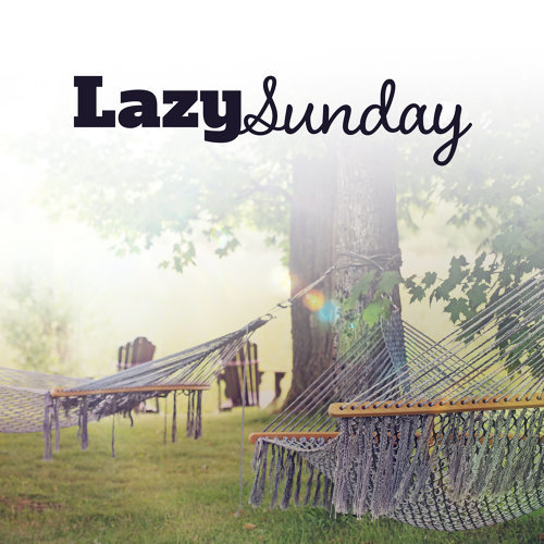 Sunny Music Zone Lazy Sunday Chill Out 2017 Relax Chill At