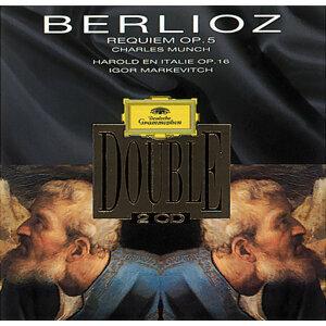 """Berlioz: Requiem Op.5 """"Messe Des Morts""""; Harold En Italie, Op.16"""