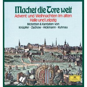 Machet die Tore weit - Advent und Weihnachten im alten Halle & Leipzig
