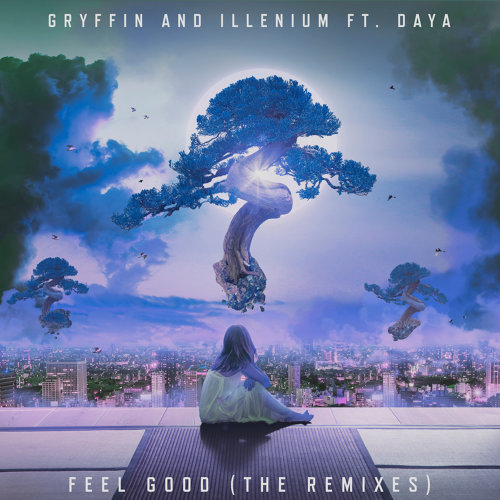 Feel Good - The Remixes