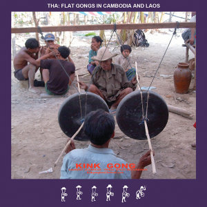 Tha Flat Gongs In Cambodia And Laos
