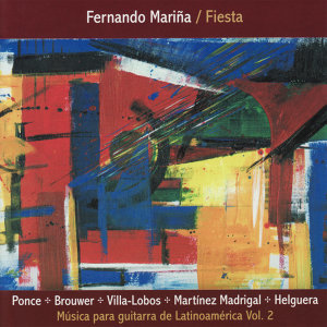 Fiesta - Música Para Guitarra de Latinoamérica Vol. 2