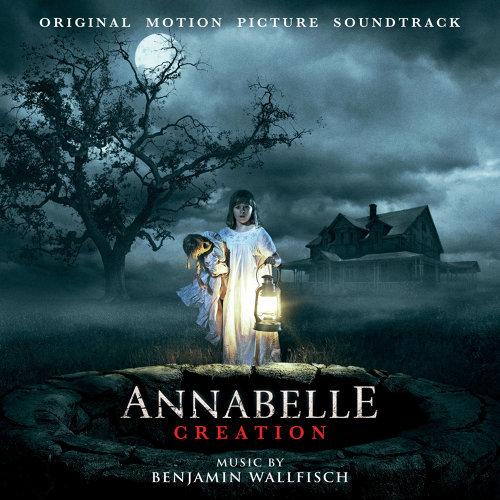Annabelle: Creation (安娜貝爾:造孽電影原聲帶) - Original Motion Picture Soundtrack