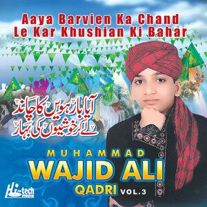Aaya Barvien Ka Chand Le Kar Khushian Ki Bahar - Vol. 3