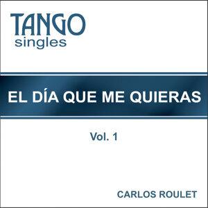 Tango Singles - El día que me quieras - Vol. 1
