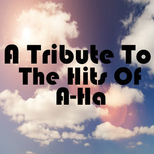 A Tribute To The Hits Of A-Ha
