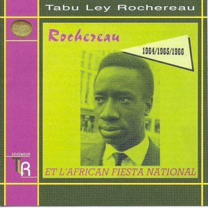 Rochereau et l'African Fiesta National 1964/1965/1966