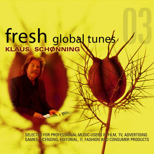 Fresh Global Tunes 03 - Klaus Schønning