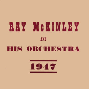 Ray McKinley And His Orchestra