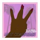 West Coast Lovin'