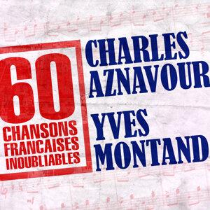 60 Chansons Françaises Inoubliables De Charles Aznavour Et Yves Montand