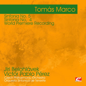 Marco: Sinfonia No. 5 (Modelos de Universo) - Sinfonia No 4 (Espacio Quebrado) - World Premiere Recording (Digitally Remastered)