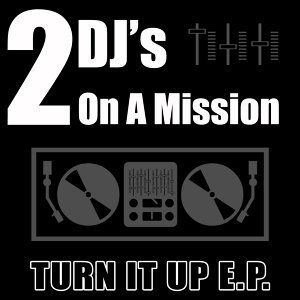 Turn It Up E.P.