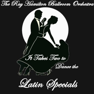 It Takes Two to Dance the... Latin Specials