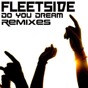 Do You Dream - Remixes