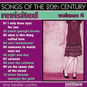 Songs Of The 20th Century / Revisited-Vol. 4