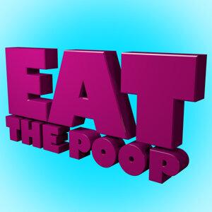Eat The Poop