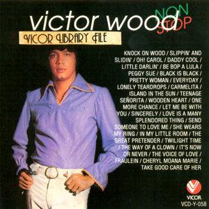 Victor wood nonstop