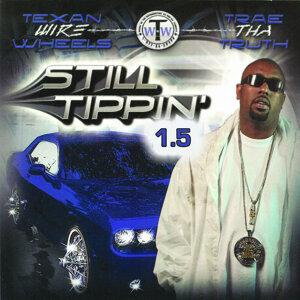 Still Tippin 1.5