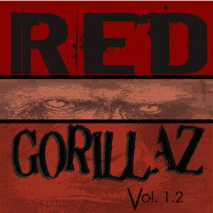 Red Gorillaz Vol 1.2